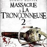 massacre a la tronconneuse 2 streaming